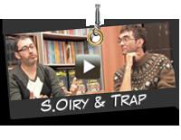 Voir l'épisode de Trap et Oiry